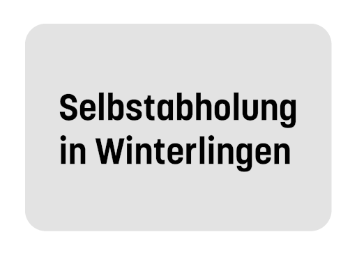 Selbstabholung in Winterlingen