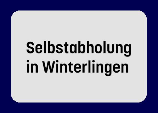 Selbstabholung in Winterlingen